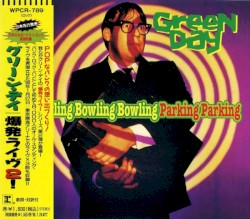 Bowling Bowling Bowling Parking Parking by Green Day